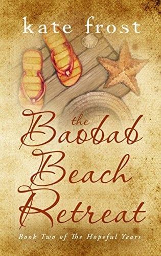 The Baobab Beach Retreat: The Hopeful Years Book 2