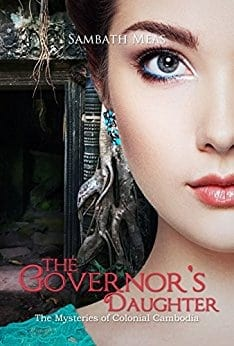 The Governor's Daughter (The Mysteries of Colonial Cambodia Book 1)