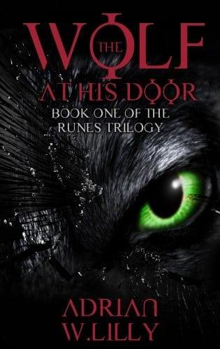The Wolf at His Door: A Werewolf Horror Thriller (The Runes Trilogy Book 1)