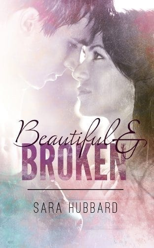 Beautiful and Broken: A Beautiful and Broken World Novel