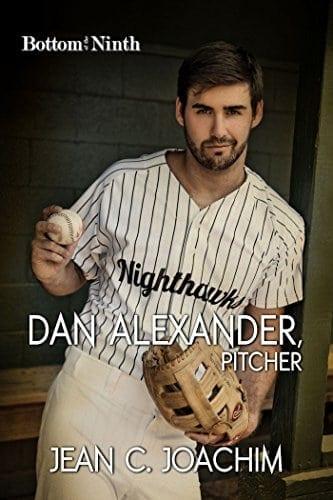 Dan Alexander, Pitcher (Bottom of the Ninth Book 1)