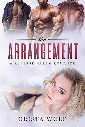 The Arrangement – A Reverse Harem Romance