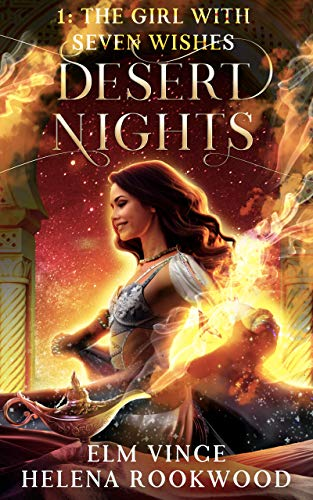 The Girl With Seven Wishes (Desert Nights Book 1)