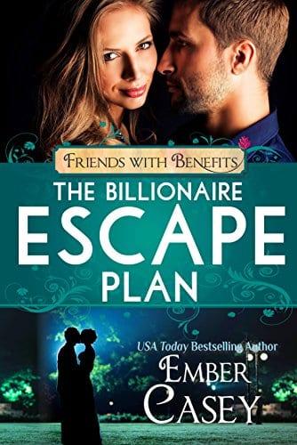 The Billionaire Escape Plan: A Billionaire Friends to Lovers Romance