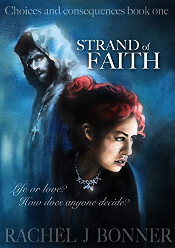 Strand of Faith (Choices and Consequences Book 1)