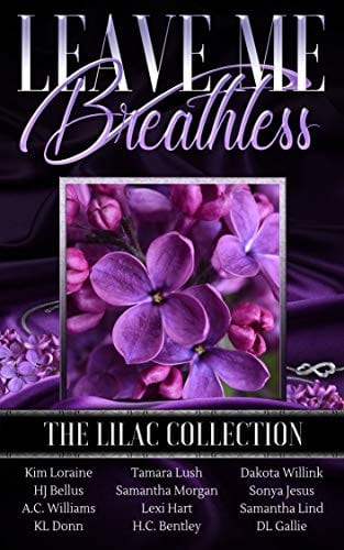 Leave Me Breathless: The Lilac Collection