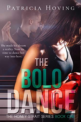 The Bolo Dance (The Honey Strait Series Book 1)