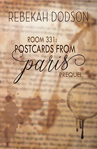 Room 331 (Postcards from Paris Book 0)