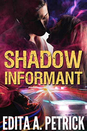 Shadow Informant