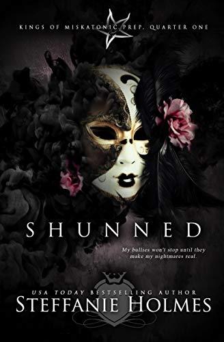 Shunned: a dark bully romance (Kings of Miskatonic Prep Book 1)