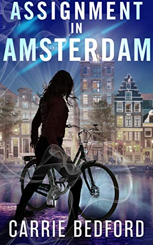 Assignment in Amsterdam: A Kate Benedict Paranormal Mystery (The Kate Benedict Series Book 5)
