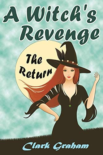 A Witch's Revenge: The Return