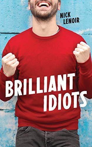 Brilliant Idiots