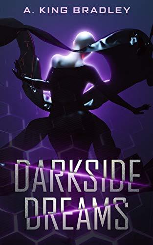 Darkside Dreams (Darkside Dreams – Series 1)