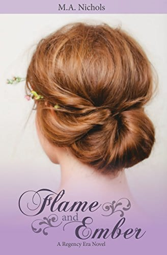 Flame and Ember (Regency Love Book 1)