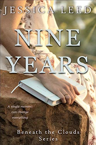 Nine Years: A novel (Beneath the Clouds Book 1)