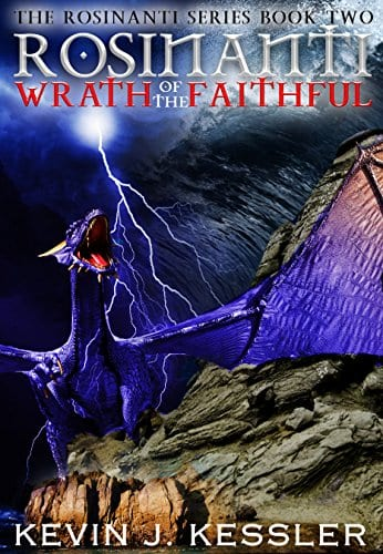 Rosinanti: Wrath of the Faithful (The Rosinanti Series Book 2)