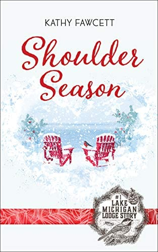 Shoulder Season: A funny romance in the Lake Michigan Lodge series