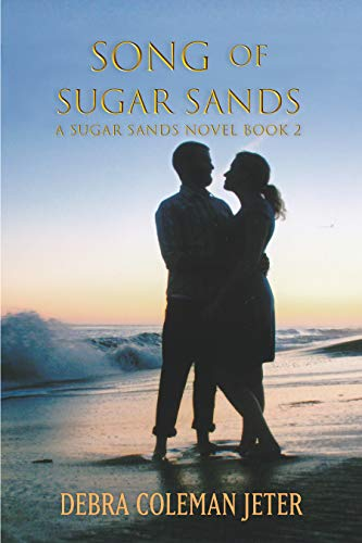 Song of Sugar Sands (Sugar Sands Series Book 2)