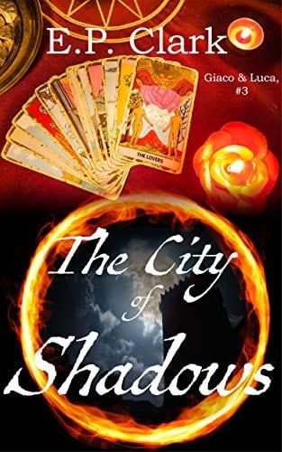The City of Shadows (Giaco & Luca Book 3)