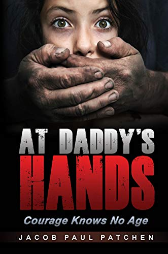At Daddy's Hands: Courage Knows No Age