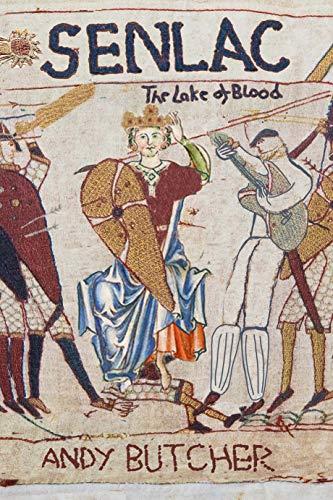 Senlac: Lake of Blood