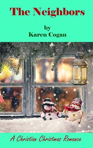 THE NEIGHBORS: A Christian Christmas Romance