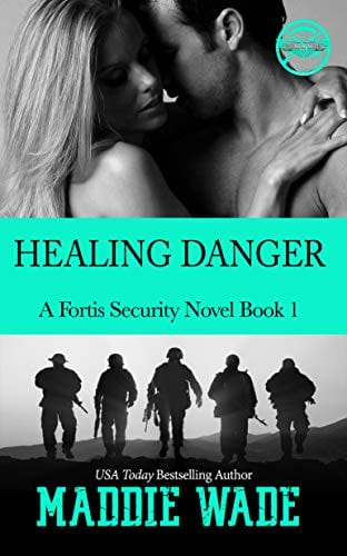 Healing Danger: A Fortis Security Novel Book 1 (Fortis Security Series)