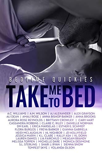 Take Me To Bed: Bedtime Quickies Collection Kindle