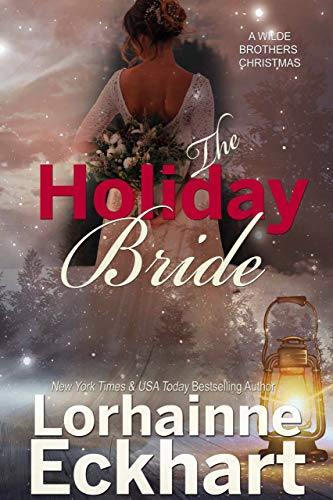The Holiday Bride (The Wilde Brothers Book 9)