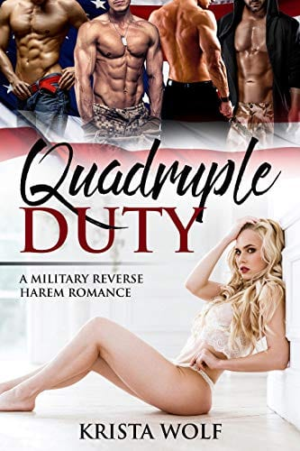 Quadruple Duty – A Military Reverse Harem Romance