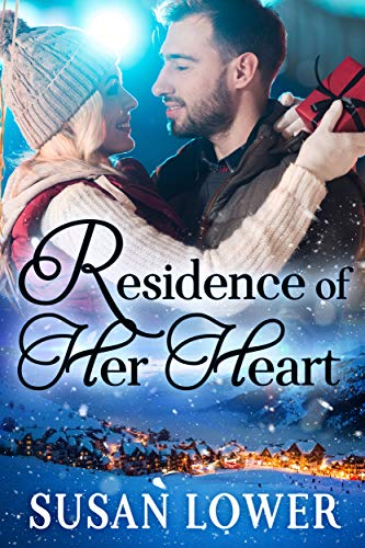 Residence of Her Heart (Hearts of Hidden Hills Book 1)