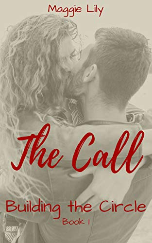 The Call: Building the Circle – Book 1