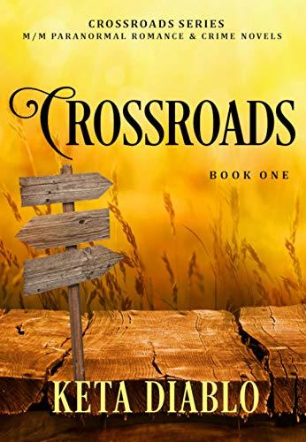 Crossroads, Book 1
