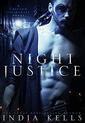 Night Justice (A Chicago Vigilantes Novel Book 1)