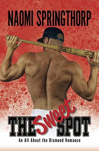 The Sweet Spot (An All About the Diamond Romance Book 1)