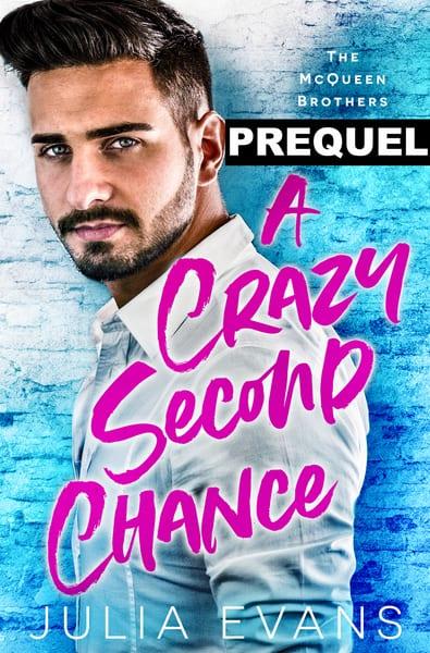 A Crazy Second Chance (Prequel)