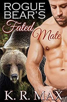 Rogue Bear's Fated Mate: A First Time BBW Alpha Male Romance (Haven Bear Shifters Book 1)