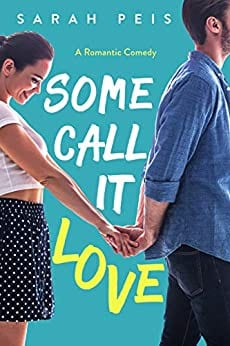 Some Call It Love: A Romantic Comedy (Some Call It Series Book 1)
