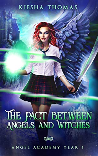 The Pact Between Angels and Witches: Angel Academy Year Two