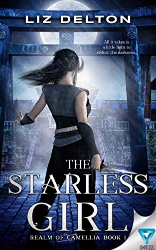 The Starless Girl (Realm Of Camellia Book 1)