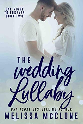 The Wedding Lullaby (One Night to Forever Book 2)