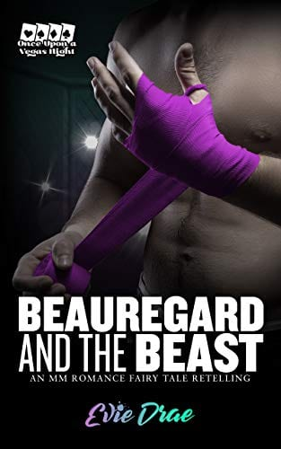 Beauregard and the Beast: An MM Romance Fairy Tale Retelling (Once Upon a Vegas Night Book 1)