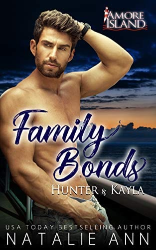 Family Bonds- Hunter and Kayla (Amore Island Book 1)