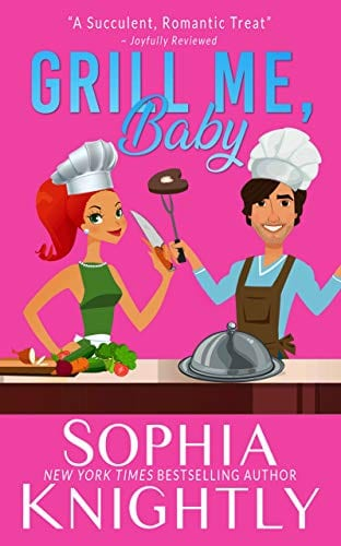 Grill Me, Baby: An enemies to lovers, laugh out loud romantic comedy (Beach Read Book 1)