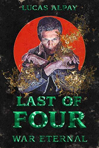 Last of Four (War Eternal Book 1)
