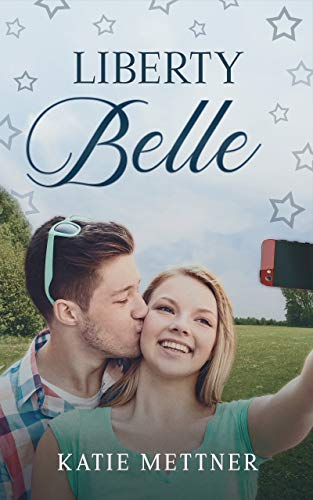 Liberty Belle: A Small Town Minnesota Medical Romance (The Snowberry Series Book 5)