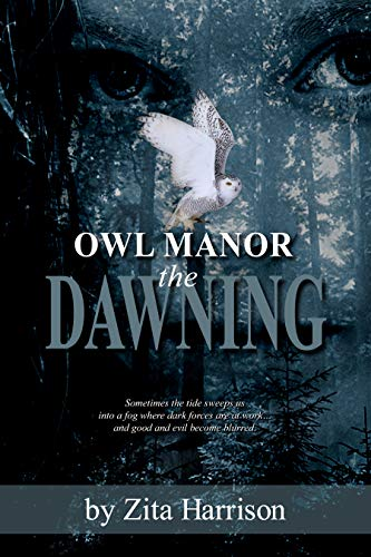 Owl Manor – the Dawning (A Gothic Suspense Trilogy Book 1)