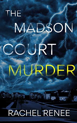 The Madson Court Murder