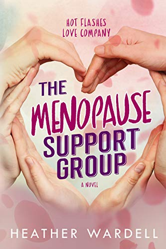 The Menopause Support Group (Toronto Collection Book 17)